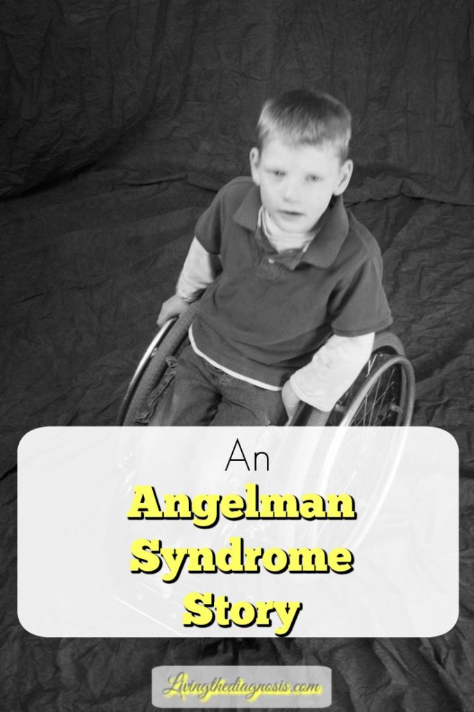 Misdiagnosis An Angelman Syndrome Story - Living the Diagnosis