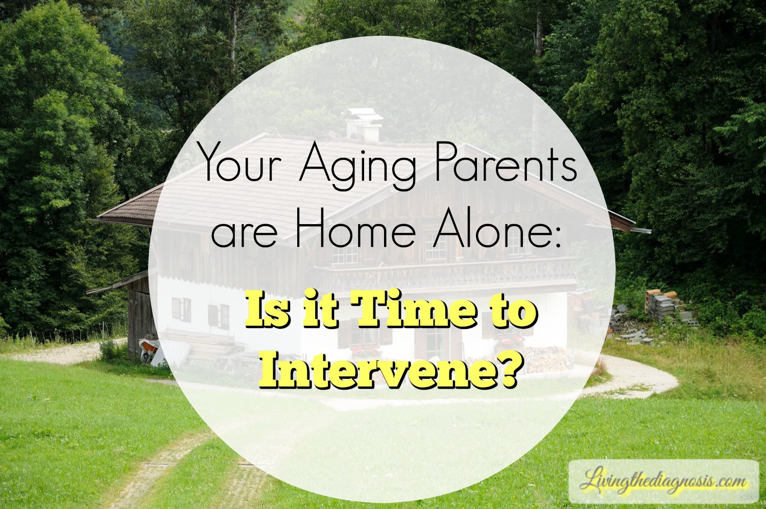 Your Aging Parents Are Home Alone: Is it Time to Intervene?
