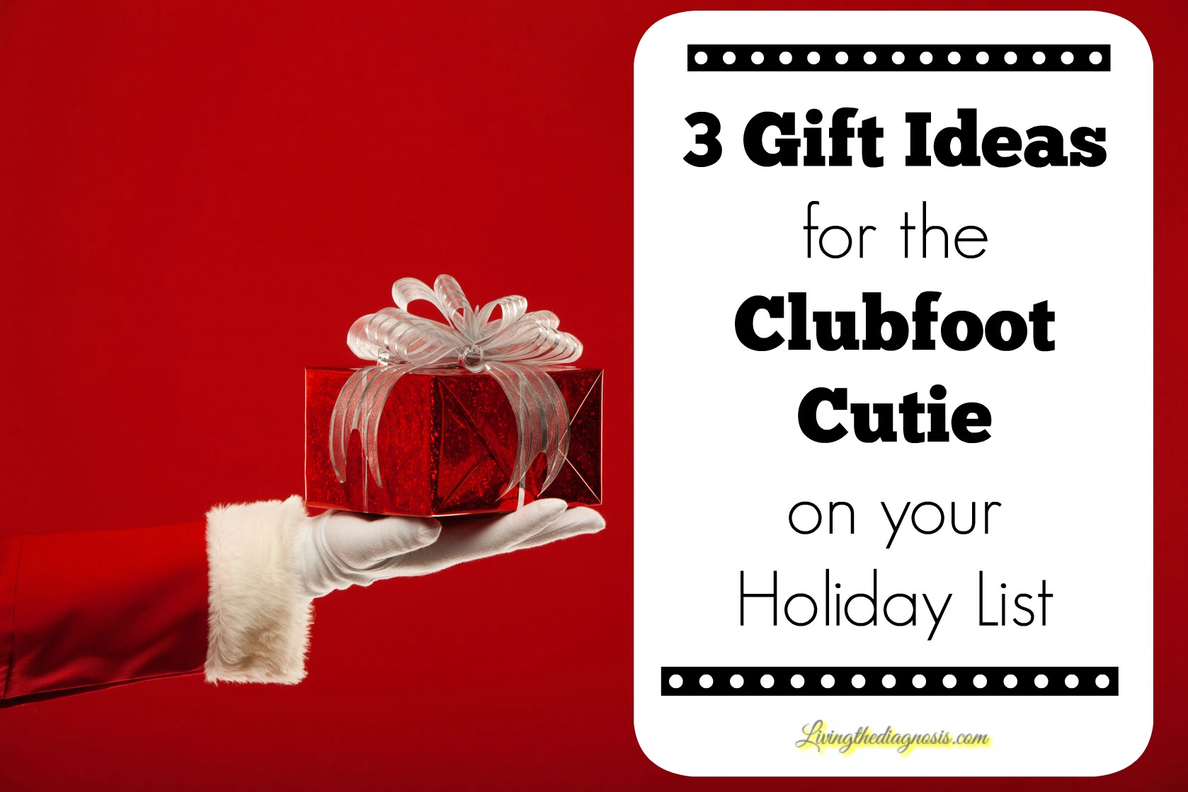3 Gift Ideas for the Clubfoot Cutie on your Holiday List